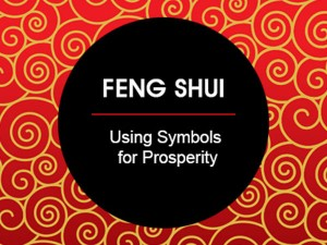 FENG-SHUI-Using-Symbols-for-Prosperity