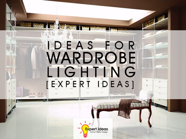 Image of: Wardrobe Lighting Ideas To Ideas For Wardrobe Lighting expert Ideas Luxus India