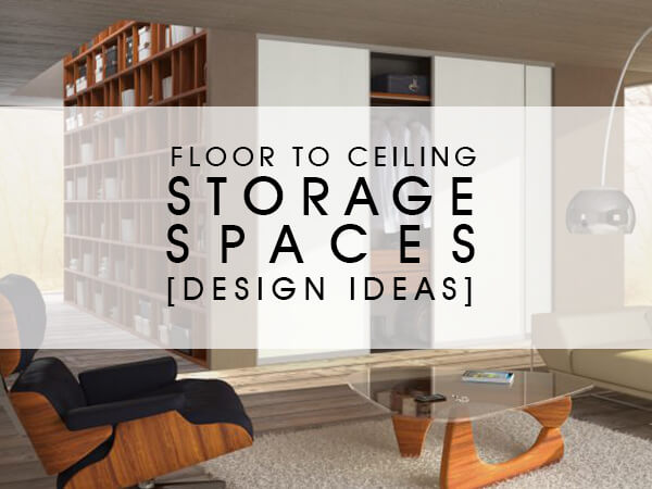 Floor-to-Ceiling-Storage-Spaces