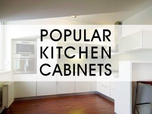 Popular Kitchen Cabinets: