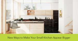 New ways to make your small kitchen appear bigger